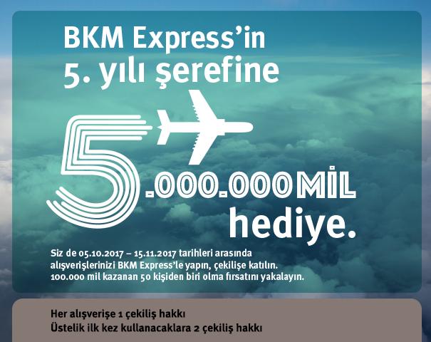 BKM Express'in 5. yılı şerefine 5.000.000 mil hediye!