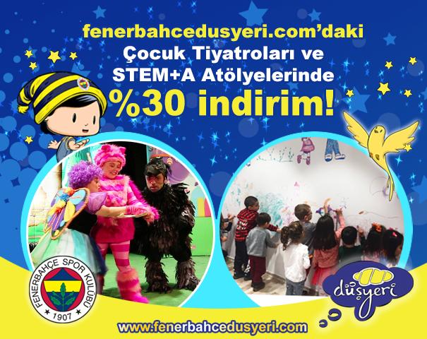 Fenerbahçe Düşyeri' den yapılacak etkinlik alımlarında % 30 indirim!
