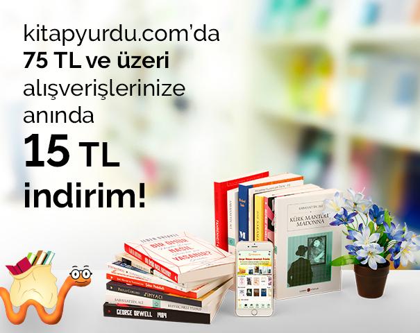 kitapyurdu.com'da 75 TL ve üzeri alışverişlerinize anında 15 TL indirim!
